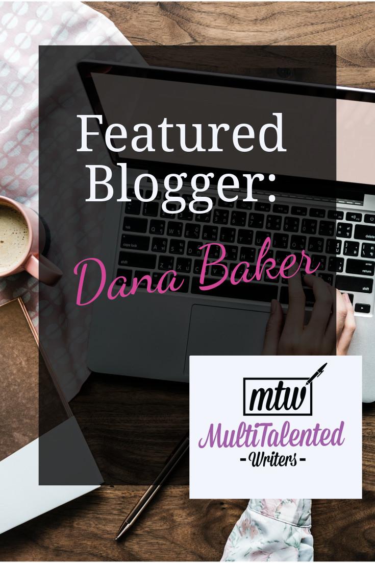 featured blogger: Dana Baker