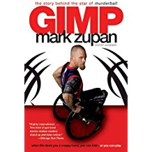 Gimp, by Mark Zupan; book recommendations for multitalented writers