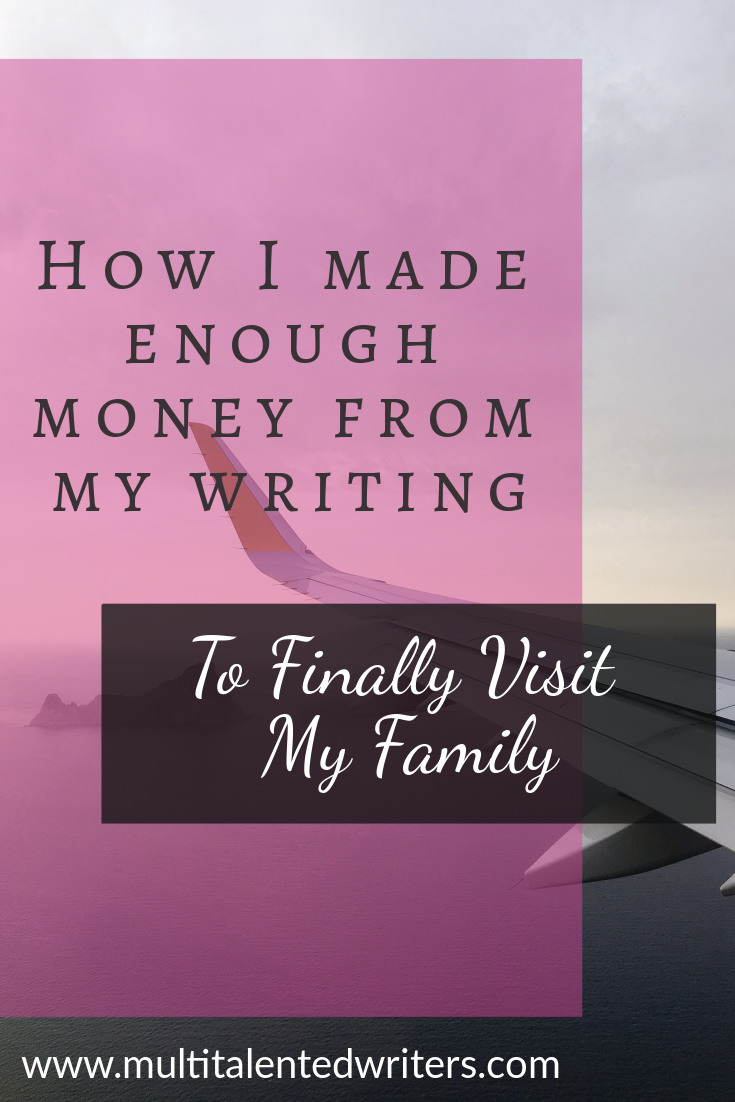How I made enough money from my writing to finally visit my family; Photo by Kirill on Unsplash