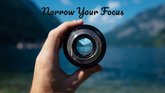 How to start freelance writing: narrow your focus; photo by Paul Skorupskas on Unsplash