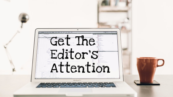 how to get the editor to read your pitch laptop and coffee mug on a desk Photo by Artem Sapegin on Unsplash