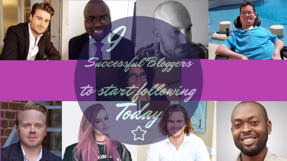 9 successful bloggers you should start following today