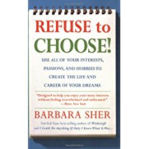 Refuse to Choose by Barbara Sher, a book for multitalented people
