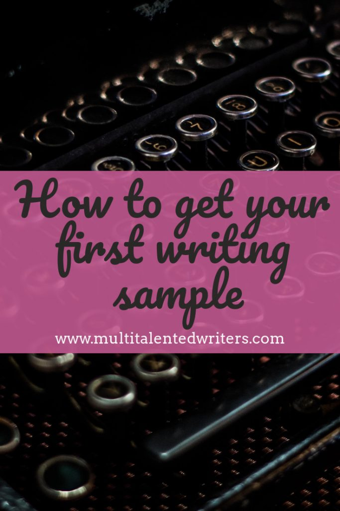 How to get your first writing sample