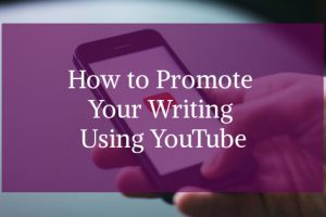 How To Promote Your Writing graphic with smartphone in background