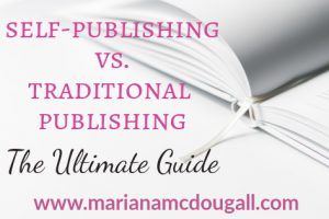 self publishing versus traditional publishing: the ultimate guide, www.marianamcdougall.com, Photo by Olia Gozha on Unsplash