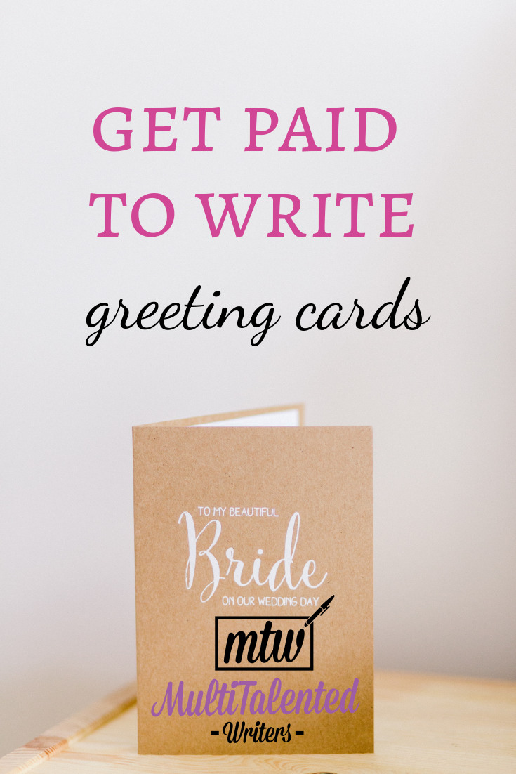 "Get paid to write greeting- cards: MultiTalented Writers. Picture of greeting card ""to my bride,"" Photo by Tom Pumford on Unsplash"