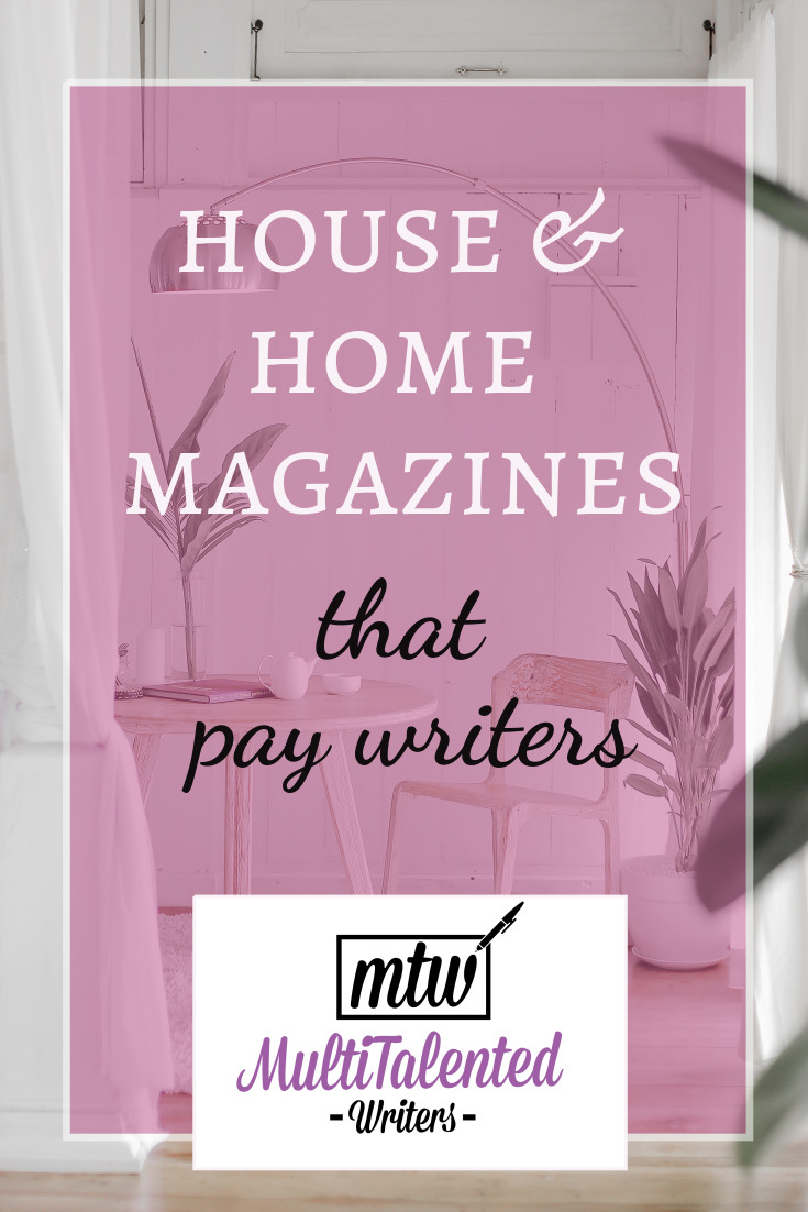 House & Home Magazines that Pay Writers, MultiTalented Writers, Photo by Hutomo Abrianto on Unsplash