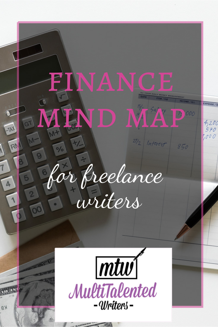 Pinterest image: Text reads: Finance Mind Map for Freelance Writers. The MultiTalented Writers logo is at the bottom. The background is a picture of a calculator, pen, and checquebook.