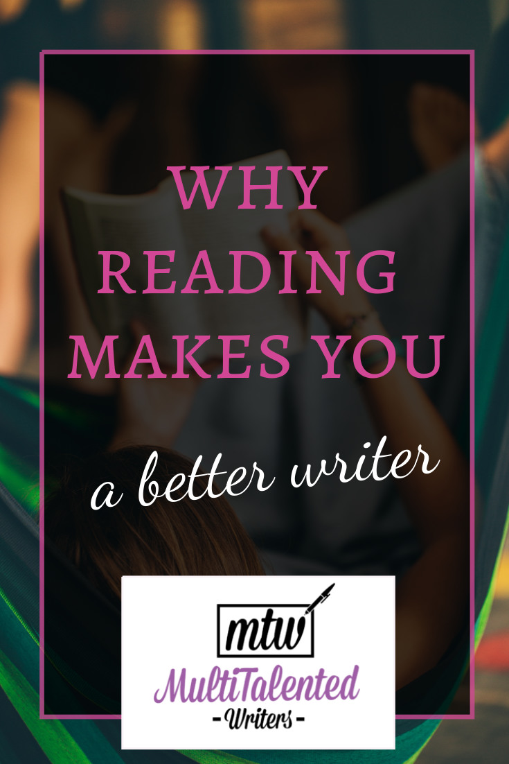 Why Reading Makes You a Better Writer, MultiTalented Writers. Background Photo by andres chaparro from Pexels shows a woman laying on a hammock and reading a book.