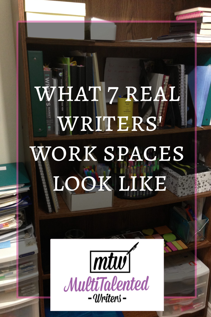 Tired of picture-perfect offices on Instagram? Here's how the rest of us live. #amwriting Pinterest Blog Title Image. White letters against a faint black background with pink border. Letters read: What 7 Real Writer's Work Spaces Look Like. MultiTalented Writers logo at the bottom. Background picture by Mariana Abeid-McDougall shows a bookshelf with writer's market books, binders, notebooks, and pens.
