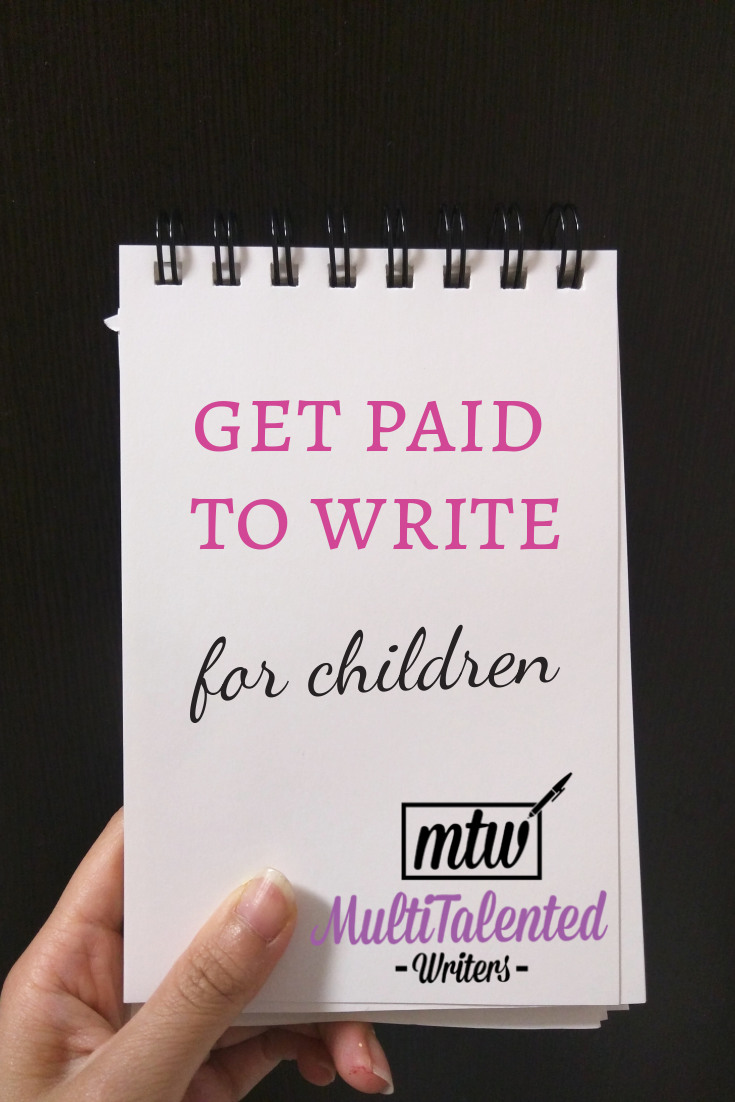 Get Paid to Write for Children, MultiTalented Writers. Hand holding a notepad.