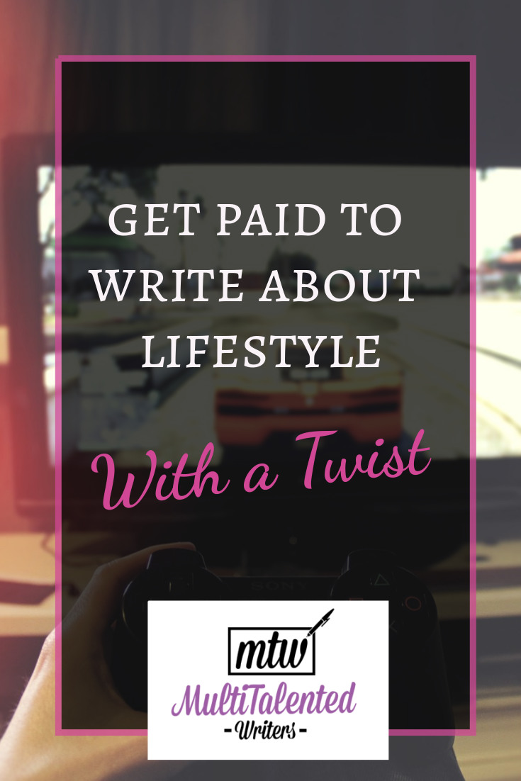 Get paid to write about lifestyle (with a twist), MultiTalented Writers