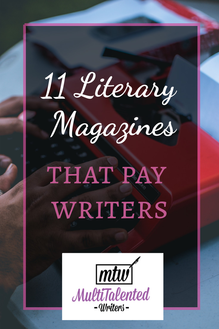 Literary magazines have a bad rep for not paying writers, but there are some that do. Here are 11 literary magazines that pay writers, on MultiTalented Writers. Background Photo by Neel on Unsplash shows hands typing on a red typewriter.