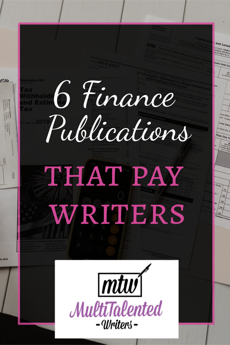 6 Finance publications that pay writers, MultiTalented Writers. background Photo by Kelly Sikkema on Unsplash shows a calculator and several pieces of paper, plus a pen.